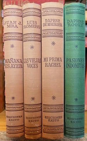 Mañana es ayer. Las viejas voces. Mi prima Rachel. Pasiones indómitas.(4 libros): ...