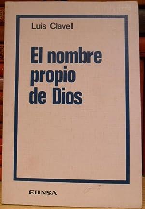 El nombre propio de Dios según Santo Tomás de Aquino: CLAVELL, Luis