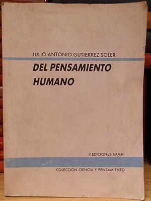 Del pensamiento humano: GUTIÉRREZ SOLER; Julio