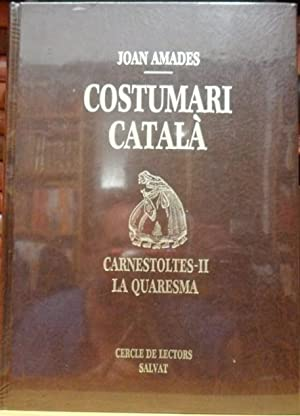 Costumari Català. Carnestoltes-II. Volumen V: Joan AMADES