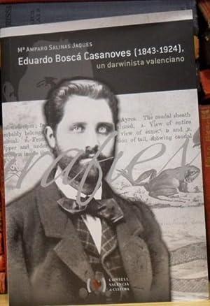 Eduardo Boscá Casanoves (1843-1924), un darwinista valenciano: Mª Amparo SALINAS JAQUES