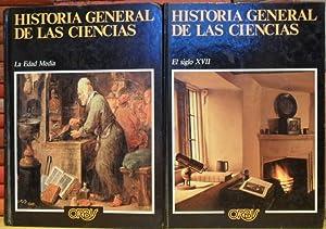 Historia general de las ciencias. La Edad Media + El Siglo XVII (2 Volúmenes): TATON, René (...