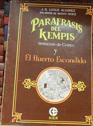 PARÁFRASIS DEL KEMPIS(Imitación de Cristo) y El Huerto Escondido: J. R. LUQUE ALVAREZ...
