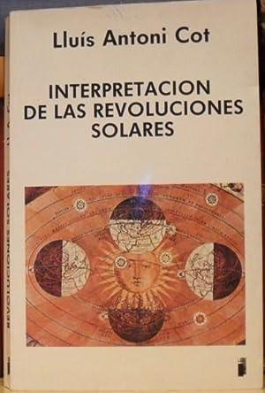 INTERPRETACION DE LAS REVOLUCIONES SOLARES: Lluís Antoni Cot