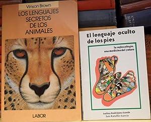 El lenguaje oculto de los pies. La reflexología, una medicina del futuro + Los lenguajes secretos ...