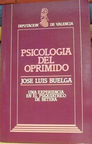 PSICOLOGIA DEL OPRIMIDO Una experiencia en el psiquiátrico de Bétera: JOSE LUIS ...