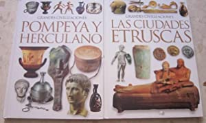 Grandes civilizaciones: Pompeya y Herculano + Las ciudades etruscas ( 2 LIBROS): AAVV