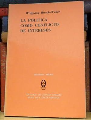 LA POLITICA COMO CONFLICTO DE INTERESES: Wolfgang Hirsch-Weber