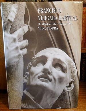 FRANCISCO VERGARA BARTUAL (L'Alcúdia, 1713 - Roma, 1761) VIDA Y OBRA: Rvdo. Andrés de ...