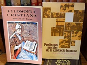 FILOSOFIA CRISTIANA + Problemas morales de la: José M. de