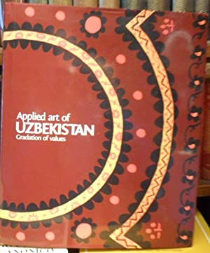 Applied art of Uzbekistan - Gradation of values