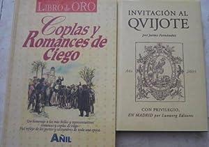 Coplas y romances de ciego. Un homenaje a las más bellos y representativos romances y coplas...