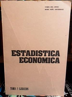 ESTADÍSTICA ECONÓMICA - TEORÍA Y EJERCICIOS: EZEQUIEL URIEL JIMÉNEZ - MANUEL ...
