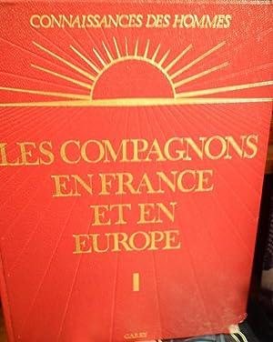 LES COMPAGNONS EN FRANCE ET EN EUROPE: ROGER GARRY (editor)