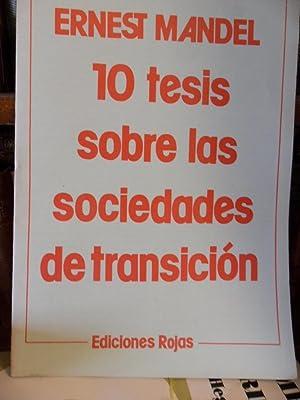 10 TESIS SOBRE LAS SOCIEDADES DE TRANSICIÓN: ERNEST MANDEL