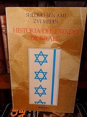 HISTORIA DEL ESTADO DE ISRAEL (génesis, problemas y realizaciones): SHLOMO BEN AMI - ZVI ...