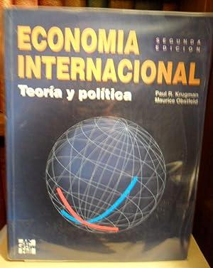 ECONOMÍA INTERNACIONAL Teoría y política (segunda edición): PAUL R. ...