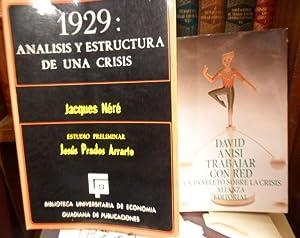 1929 : ANÁLISIS Y ESTRUCTURA DE UNA CRISIS + TRABAJAR CON RED Un panfleto sobre la crisis (2 libros...