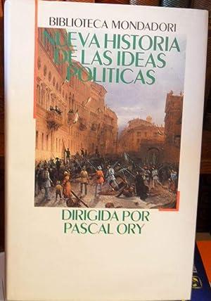 NUEVA HISTORIA DE LAS IDEAS POLÍTICAS: PASCAL ORY( dir.)
