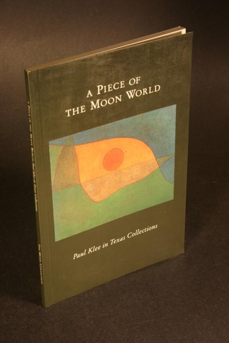 A piece of the moon world : Klee, Paul, 1879-1940,