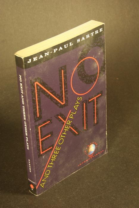 No Exit and Three Other Plays (Vintage: Jean-Paul Sartre