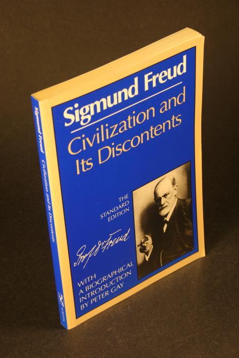 Civilization and Its Discontents: Sigmund Freud