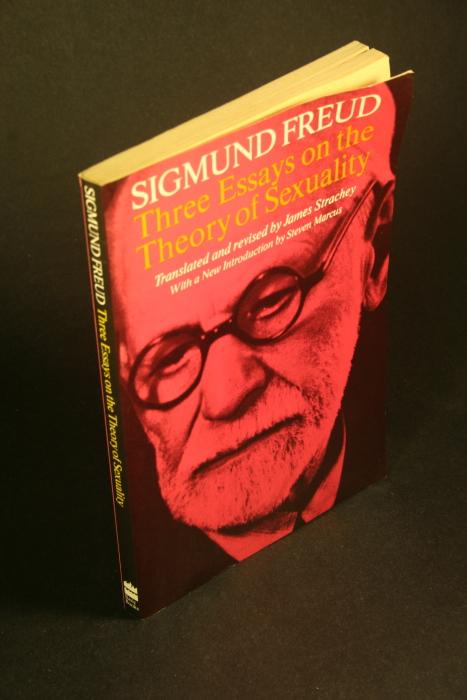 Three Essays on the Theory of Sexuality: Sigmund Freud