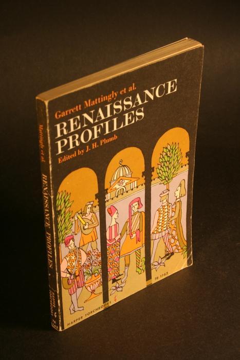 Renaissance profiles.: Plumb, J. H.,