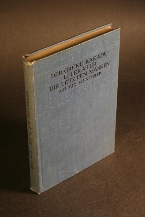 Der Grüne Kakadu, Literatur, Die letzten Masken.: Schnitzler, Arthur, 1862-1931
