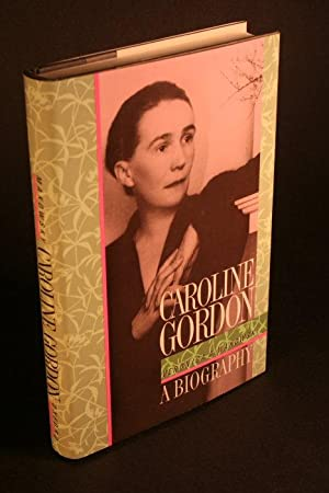 Caroline Gordon: a biography: Makowsky, Veronica A.