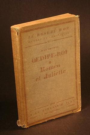 OEdipe-roi - Romeo et Juliette.: Cocteau, Jean, 1889-1963