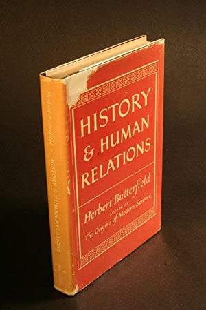 History and human relations.: Butterfield, Herbert, 1900-1979