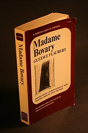 Madame Bovary. Backgrounds and sources; essays in: Flaubert, Gustave, 1821-1880