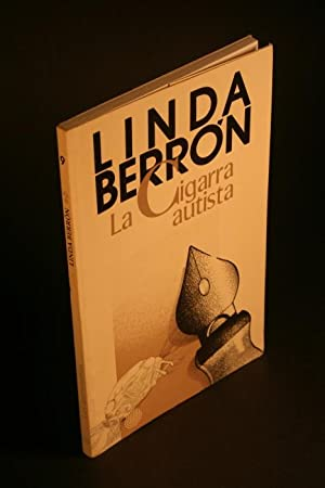 La cigarra autista. Relatos.: Berrón, Linda, 1951-