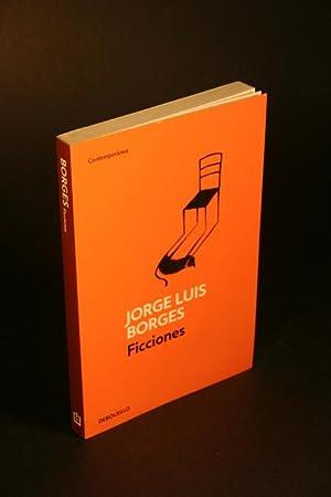 Ficciones.: Borges, Jorge Luis,