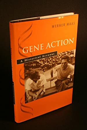 Gene action. A historical account.: Maas, Werner, 1921-