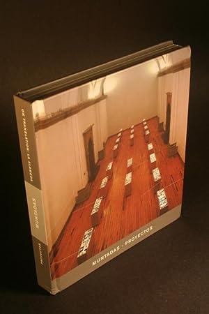 Muntadas - Proyectos. Laboratorio Arte Alameda, del 8 de junio al 3 de octubre de 2004, Ciudad de M...