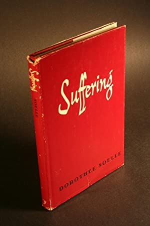 Suffering.: Sölle, Dorothee, 1929-2003