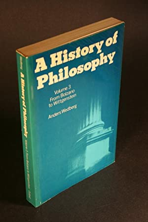 A history of philosophy. Volume 3. From: Wedberg, Anders, 1913-1978