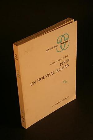 Pour un nouveau roman.: Robbe-Grillet, Alain, 1922-2008
