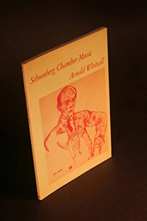 Schoenberg chamber music.: Whittall, Arnold, 1935-