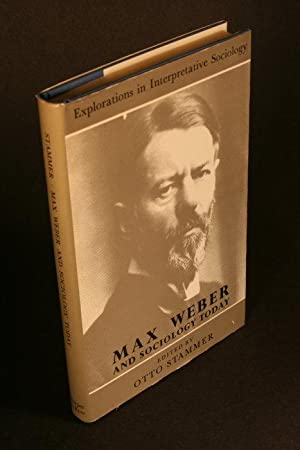 Max Weber and sociology today.: Stammer, Otto, 1900-1978, ed.