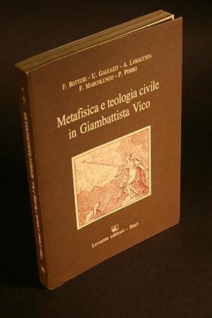Metafisica e teologia civile in Giambattista Vico.: Lamacchia, Ada, ed.