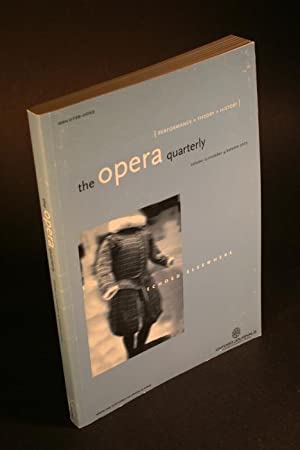The Opera Quarterly. Echoed Elsewhere. Volume 21,: Levin, David J.,