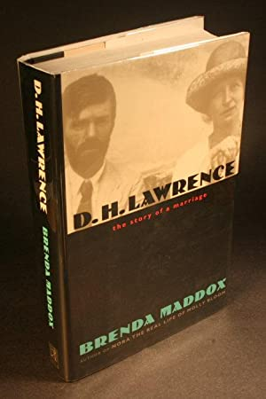 D.H. Lawrence, the story of a marriage: Maddox, Brenda