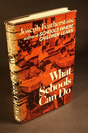 What schools can do.: Featherstone, Joseph