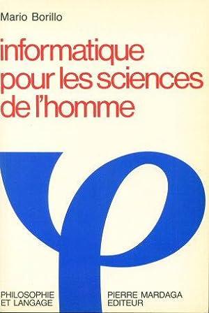 Informatique pour les sciences de l'homme: limites de la formalisation du raisonnement.: ...
