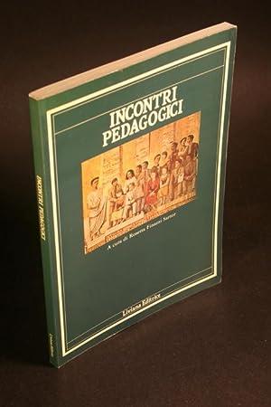 Incontri Pedagogici: Sartor, Rosetta Finazzi, ed.
