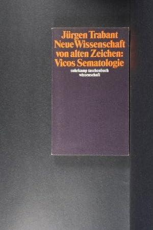 Neue Wissenschaft von alten Zeichen : Vicos: Trabant, Jürgen, 1942-