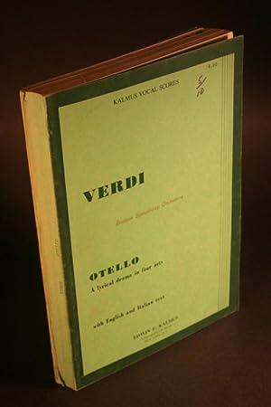 Othello. A lyrical drama in four acts: Verdi, Giuseppe, 1813-1901